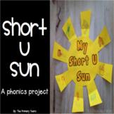 Short U Word Work Craftivity - A Phonics Project