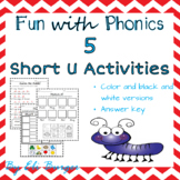"Short ""U"" Worksheets - Fun with Phonics!"