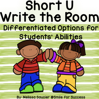 Short U- Write the Room! {Differentiated Options!}