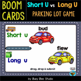 Short -U- or Long -U- Sorts | Boom Cards | Parking Lot Game