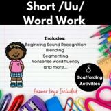 Short /Uu/ Word Work Printables