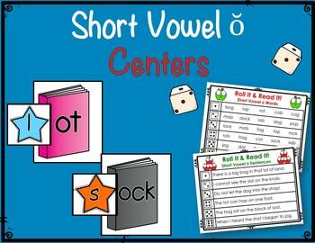 Short Vowel  ŏ Centers & Activities