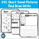 Short Vowel Activities | Find Draw Write | Phonics Pictures