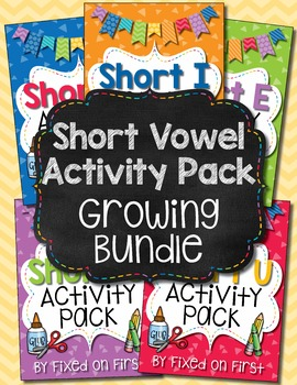 Short Vowel Activity Pack GROWING BUNDLE