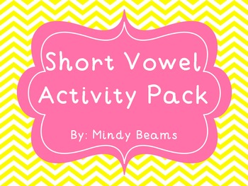 Short Vowel Activity Pack - Matching, I Have/WhoHas, Wordo, Board Games, & More!