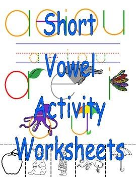 Short Vowel Activity Worksheets