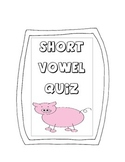 Short Vowel Assessment