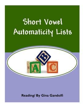 Short Vowel Automaticity Lists