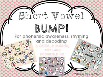 Short Vowel BUMP!-Phonemic Awareness/Rhyming Game