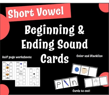 Short Vowel Beginning and Ending Sound Cards