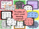 Short Vowel Blending - 95 Short vowel Powerpoint Slides! Sound by sound appear!