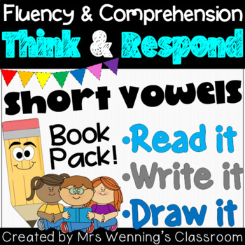Short Vowel Books: Think and Respond!