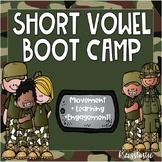 Short Vowel Boot Camp
