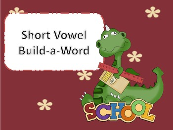 Short Vowel Build-a-World