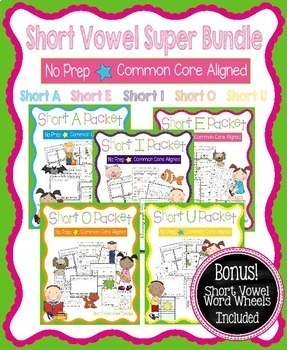 Short Vowel Bundle - No Prep, Common Core Aligned