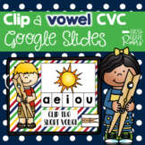 Short Vowel CVC  Clip Activity using Google Slides and Classroom