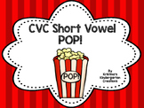 Short Vowel CVC POP!