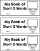 Short Vowel CVC Short O Interactive Mini Books (First Grad