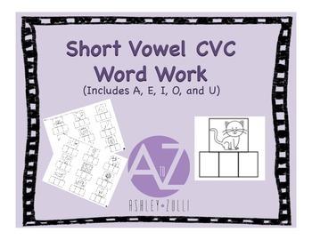 Short Vowel CVC Word Work (A,E,I,O & U with Answer Keys)