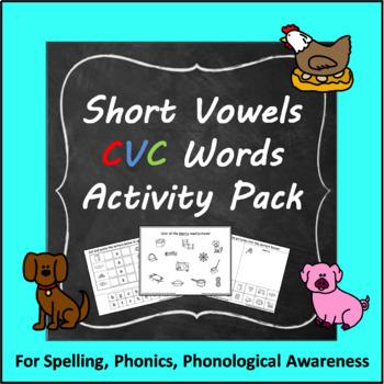 Short Vowel CVC Words Activity Pack: a, e, i, o, u