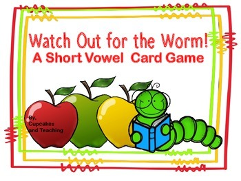 FREEBIE!!_Watch Out for the Worm! -Short Vowel Card Game