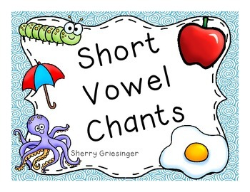 Short Vowel Chants