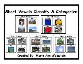 Short Vowels Classify & Categorize