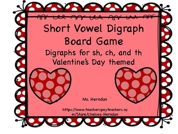 Short Vowel Digraph Board game sh th and ch