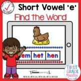 Digital Short Vowel E CVC Find the Word Boom Cards℠