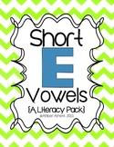 "Short Vowel ""E"" Literacy Packet"