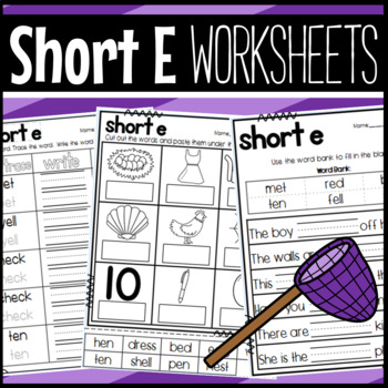Short Vowel E Worksheets: Sorts, Cloze, Read and Draw, and More