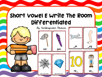 Short Vowel E Write The Room -Differentiated