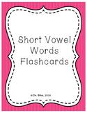 Short Vowel Words Flashcards and Activities Bundle