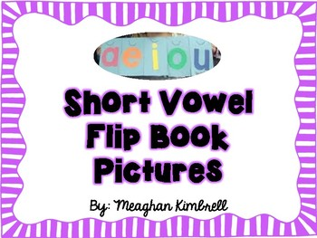 Short Vowel Flip Book