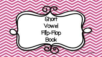 Short Vowel Flip-Flop Book