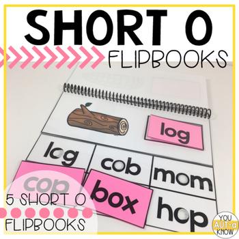 Short Vowel Flipbooks SHORT O; 5 CVC Flipbooks Included!
