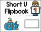 Short Vowel Flipbooks SHORT U; 5 CVC Flipbooks Included!
