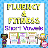 Short Vowels Fluency and Fitness Brain Breaks Bundle