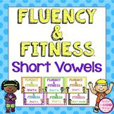 Short Vowels Fluency and Fitness Brain Breaks
