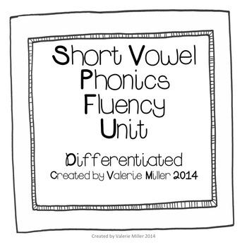 Short Vowel Fluency Word Work Unit- Differentiated
