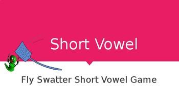 Short Vowel Fly Swatter Game
