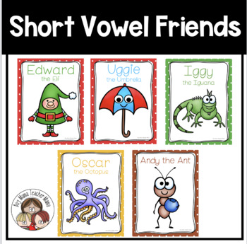 Short Vowel Friends Posters Pack