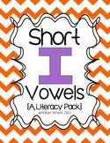 "Short Vowel ""I"" Literacy Packet"