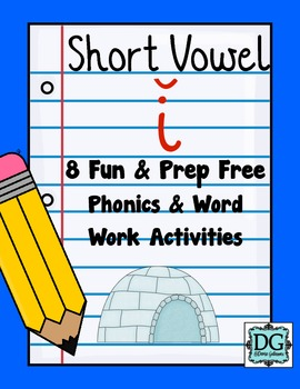 Short Vowel I Phonics and Word Work Activities