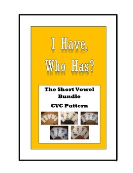"Short Vowel ""I have, who has?"" Game, CVC pattern (Bundle)"