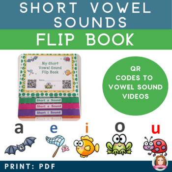 Short Vowel Interactive Flipbook with QR Codes - Common Core Aligned