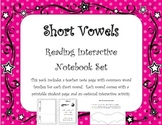 Short Vowel Interactive Notebook and Activities