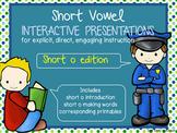 Short Vowel Interactive Presentations for Explicit Instruction (short o edition)