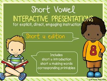 Short Vowel Interactive Presentations for Explicit Instruction (short u edition)