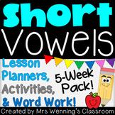 Short Vowels, Lesson Plans and Activities Bundle!